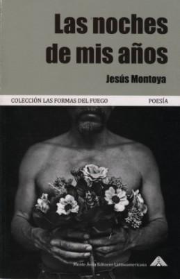 las-noches-de-mis-ancc83os-jesucc81s-montoya